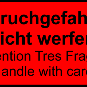 HInweisschild - Bruchgefahr! Nicht werfen! Deutsch/Englisch - nicht nachleuchtend - Folie selbstklebend-0