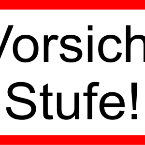 Hinweisschild - Vorsicht Stufe - nicht nachleuchtend - Folie selbstklebend-0